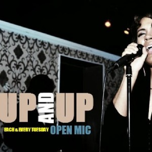 up and up open mic